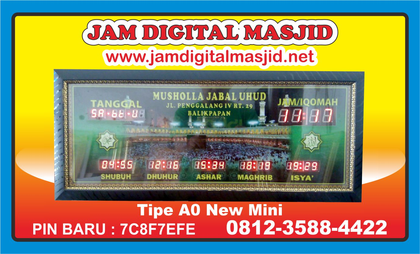 jam-digital-masjid-jabal-uhud-balikpapan-new-mini-azzams-media-solo